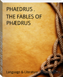 THE FABLES OF PHÆDRUS