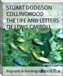THE LIFE AND LETTERS OF LEWIS CARROLL