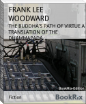 THE BUDDHA'S PATH OF VIRTUE A TRANSLATION OF THE DHAMMAPADA