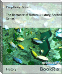 The Romance of Natural History, Second Series