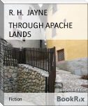 THROUGH APACHE LANDS