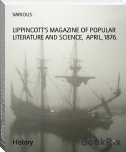 LIPPINCOTT'S MAGAZINE OF POPULAR LITERATURE AND SCIENCE,  APRIL, 1876.