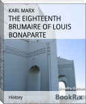THE EIGHTEENTH BRUMAIRE OF LOUIS BONAPARTE