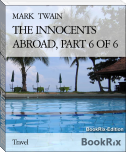 THE INNOCENTS ABROAD, PART 6 OF 6