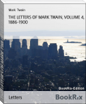 THE LETTERS OF MARK TWAIN, VOLUME 4, 1886-1900