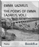 THE POEMS OF EMMA LAZARUS, VOL.I