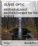 BROTHER AGAINST BROTHER THE WAR ON THE BORDER
