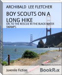 BOY SCOUTS ON A LONG HIKE