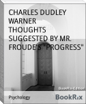 "THOUGHTS SUGGESTED BY MR. FROUDE'S ""PROGRESS"""