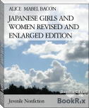 JAPANESE GIRLS AND WOMEN REVISED AND ENLARGED EDITION