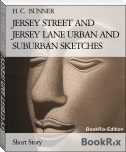 JERSEY STREET AND JERSEY LANE URBAN AND SUBURBAN SKETCHES