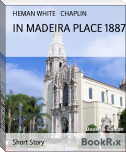 IN MADEIRA PLACE 1887