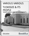 TUSKEGEE & ITS PEOPLE
