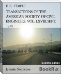TRANSACTIONS OF THE AMERICAN SOCIETY OF CIVIL ENGINEERS, VOL. LXVIII, SEPT. 1910