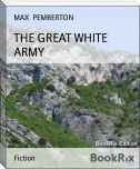 THE GREAT WHITE ARMY