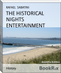 THE HISTORICAL NIGHTS ENTERTAINMENT
