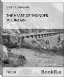 THE HEART OF THUNDER MOUNTAIN
