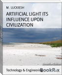 ARTIFICIAL LIGHT ITS INFLUENCE UPON CIVILIZATION