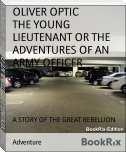 THE YOUNG LIEUTENANT OR THE ADVENTURES OF AN ARMY OFFICER