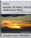 BEHIND THE NEWS: VOICES FROM GOA'S PRESS