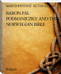 BARON PÁL PODMANICZKY AND THE NORWEGIAN BIBLE