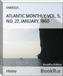 ATLANTIC MONTHLY, VOL. 5, NO. 27, JANUARY, 1860