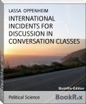 INTERNATIONAL INCIDENTS FOR DISCUSSION IN CONVERSATION CLASSES