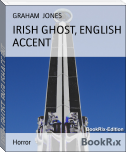 IRISH GHOST, ENGLISH ACCENT