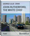 JOHN RUTHERFORD, THE WHITE CHIEF