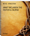 JANET MCLAREN THE FAITHFUL NURSE