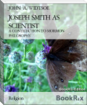 JOSEPH SMITH AS SCIENTIST