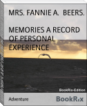 MEMORIES A RECORD OF PERSONAL EXPERIENCE