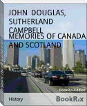 MEMORIES OF CANADA AND SCOTLAND