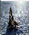Even butterflies die