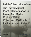The Jewish Manual Practical Information In Jewish And Modern Cookery With a Collection of Valuable Recipes & Hints Relat
