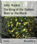 The King of the Golden River or the Black