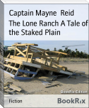 The Lone Ranch A Tale of the Staked Plain