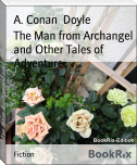 The Man from Archangel and Other Tales of Adventure