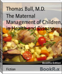 The Maternal Management of Children, in Health and Disease.