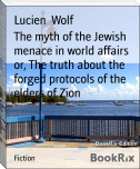 The myth of the Jewish menace in world affairs or, The truth about the forged protocols of the elders of Zion