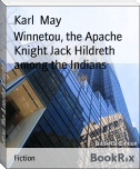 Winnetou, the Apache Knight Jack Hildreth among the Indians