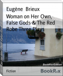 Woman on Her Own, False Gods & The Red Robe Three Plays
