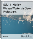 Women Workers in Seven Professions