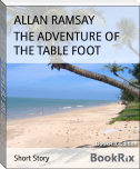 THE ADVENTURE OF THE TABLE FOOT