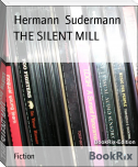 THE SILENT MILL