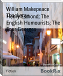 Henry Esmond; The English Humourists; The Four Georges