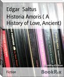 Historia Amoris ( A History of Love, Ancient)