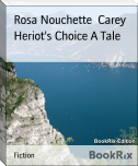 Heriot's Choice A Tale