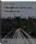 I thought you loved me...
