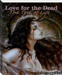 Love For The Dead